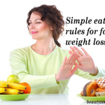 Simple Eating Rules For Faster Weight Loss