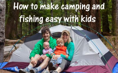 make camping and fishing