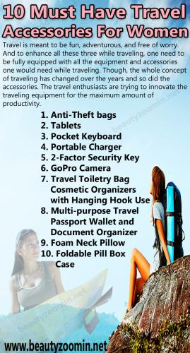 10 Must Have Travel Accessories For Women
