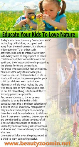 Educate Your Kids To Love Nature