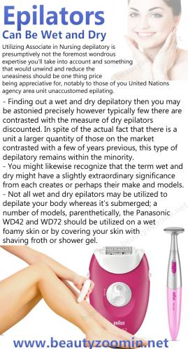 Epilators Can Be Wet and Dry