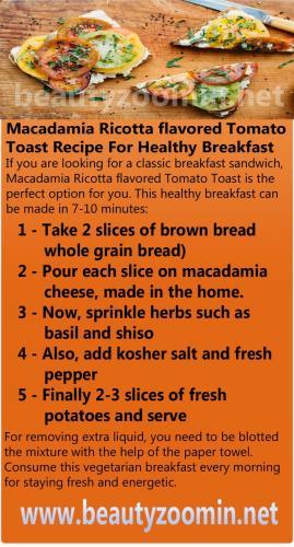 Macadamia Ricotta flavored Tomato Toast Recipe For Healthy Breakfast