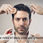 Simple Rules Of Body Care And Grooming