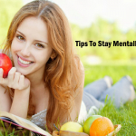 10 Tips To Stay Mentally Healthy