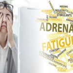 7 Signs that Suffer from Adrenal Fatigue