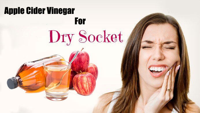 Apple Cider Vinegar For Dry Socket