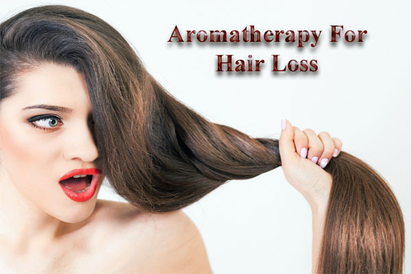 Aromatherapy for hair loss