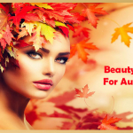 Beauty Tips For Autumn