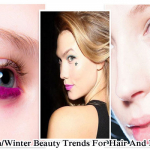 Autumn/Winter Beauty Trends For Hair And Makeup