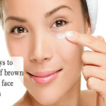 Best Ways To Get Rid Of Brown Spots On Face And Skin