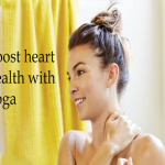 Boost Heart Health With Yoga