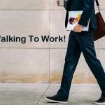 Go Walking To Work!