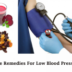 Top 9 Home Remedies For Low Blood Pressure