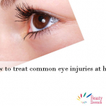 How To Treat Common Eye Injuries At Home