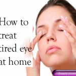 How To Treat Tired Eye At Home