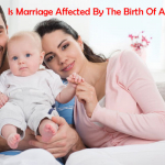Is Marriage Affected By The Birth Of A Child?