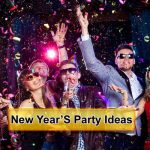 13 Fun New Year'S Party Ideas
