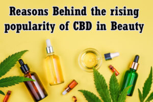 Reasons-Behind-the-rising-popularity-of-CBD-in-Beauty