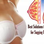 Best Solutions that Work for Sagging Breasts