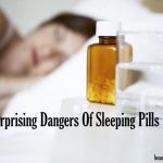 Surprising Dangers Of Sleeping Pills