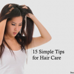 15 Simple Tips For Hair Care