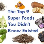 The Top 9 Super Foods You Didn't Know Existed