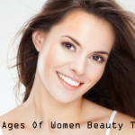 All Ages Of Women Beauty Tips