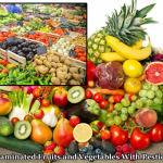List Of The Most And Least Contaminated Fruits And Vegetables With Pesticides In Your Grocery Store