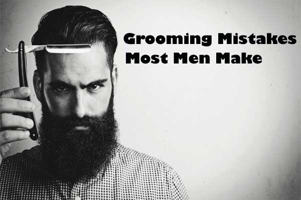 man grooming mistakes